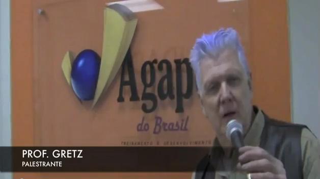 Prof. Gretz - Depoimento Agape do Brasil